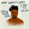 What Happens When I Try to Relax (EP)