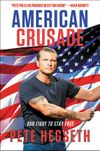 American Crusade: Our Fight to Stay...
