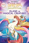 Island of Magical Creatures (She-Ra...