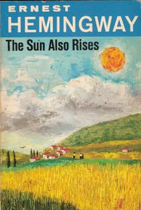 The Sun Also Rises (Fiesta)