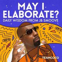May I Elaborate? Daily Wisdom from JB Smoove