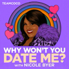 Why Won't You Date Me? with Nicole ...