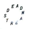 Deadstream